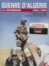 Guerre d'Algérie : la déchirure 1954-1962