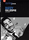 Swing Era : Dizzy Gillespie