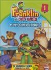 Franklin et ses amis : volume 1 : c'est super l'école !