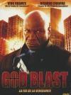 God blast : la foi de la vengeance