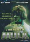 Procès de l'incroyable Hulk (Le)