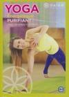 Gaiam : yoga énergétique purifiant avec Andrea Kubasch