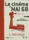 Cinéma de mai 68 (Le) : volume 2 : l'héritage