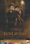Twilight : chapitre 2 : tentation