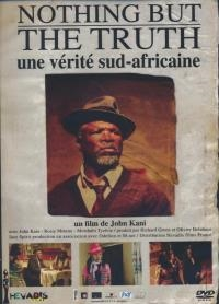 Nothing but the truth : une vérité sud-africaine