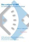 Autisme : des autistes à l'IME, continuité d'une prise en charge