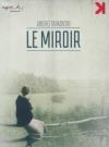 Miroir (Le)