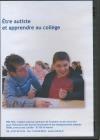 Autisme : être autiste et apprendre au collège