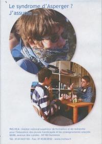 Autisme : le syndrome d'Asperger ? J'assume...