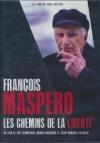 François Maspero : les chemins de la liberté