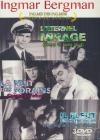 Ingmar Bergman : il pleut sur notre amour ; L'éternel mirage ; La nuit des forains