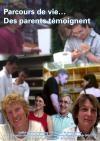 Handicap mental : parcours de vie...des parents témoignent