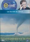 E=M6 : les secrets du climat