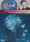 E=M6 : les secrets de l'intelligence et de la mémoire
