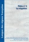 Déficience auditive : langue des signes française : la négation