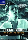 Glenn Gould : on & off the record