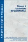 Déficience auditive : langue des signes française : les notions de quantification