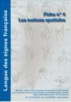 Déficience auditive : langue des signes française : les notions spatiales