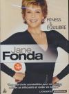 Jane Fonda : fitness et équilibre