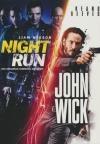 Night run ; John Wick