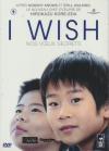 I wish : nos voeux secrets