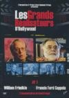 Grands réalisateurs d'Hollywood (Les) : volume 1 : William Friedkin & Francis Ford Coppola