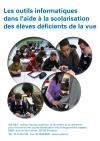 Déficience visuelle : les outils informatiques dans l'aide à la scolarisation des élèves déficients