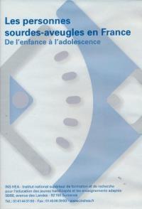 Surdi-cécité : les personnes sourdes-aveugles en France : de l'enfance à l'adolescence