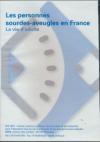 Surdi-cécité : les personnes sourdes-aveugles en France : la vie d'adulte