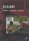 Clejani : povesti, histoires, stories
