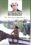 Carnets de voyages de Bernard Giraudeau (Les) : la transamazonienne