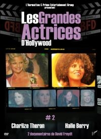 Grandes actrices d'Hollywood (Les) : volume 2 : Charlize Theron & Halle Berry
