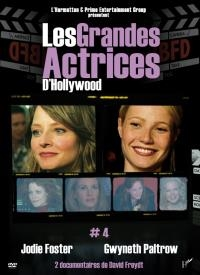 Grandes actrices d'Hollywood (Les) : volume 4 : Jodie Foster & Gwyneth Paltrow
