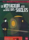 Voyageur des siècles (Le)
