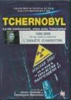 Tchernobyl : la vie contaminée, vivre avec Tchernobyl