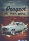 Peugeot de mon père (La)