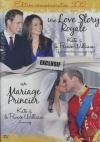 Une love story royale ; Mariage princier