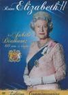 Reine Elizabeth II : le Jubilé de Diamant : 60 ans de règne