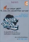 Projet Boty (Le) : 15 ans de compétition hip-hop