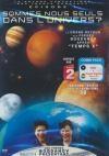 Voyage fantastique des frères Bogdanov (Le) : épisode 1 : sommes-nous seuls dans l'univers ?