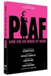 Piaf, une vie en rose et noire
