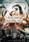 Terra inferno : les racines de la destruction