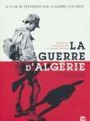 Guerre d'Algérie (La)