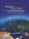 Ethique, Education et Transmission : rencontres Inter-culturelles