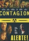 Contagion ; Alerte !