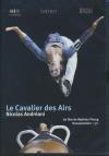 Cavalier des airs (Le) : portrait de Nicolas Andréani