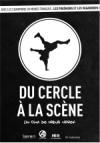 Du cercle à la scène