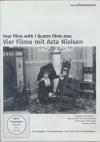 Vier filme mit Asta Nielsen = Quatre films avec Asta Nielsen