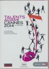 Talents Adami Cannes 2014