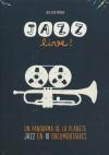 Jazz live ! Un panorama de la planète jazz en 10 documentaires